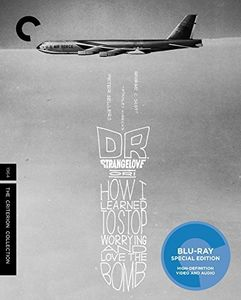Dr. Strangelove, Or: How I Learned to Stop Worrying and Love the Bomb (Criterion Collection)