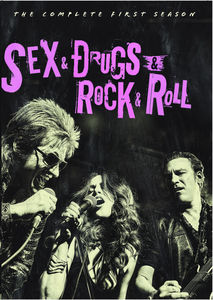 Sex & Drugs & Rock & Roll: The Complete First Season
