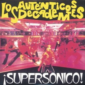 Supersonico [Import] , Autenticos Decadentes