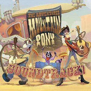 The Adventures Of Mountain Pony (Soundtrack!)