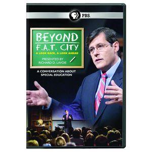 Richard Lavoie: Beyond F.A.T. City