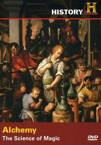 Search of History: Alchemy the Science of Magic