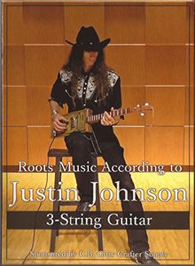 Roots Music: 3-String Guitar