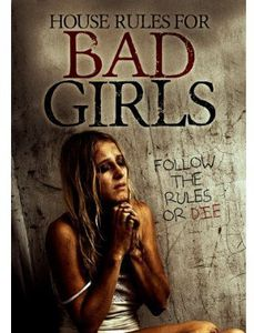 House Rules for Bad Girls