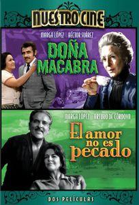 Dona Macabra /  El Amor No Es Pecado