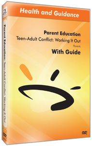 Teen-Adult Conflict: Working It Out