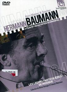 Hermann Baumann: Horn Master & Teacher