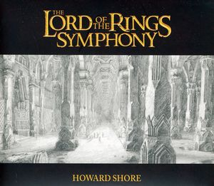 Lord of the Rings Symphony (Original Soundtrack)
