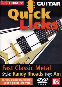Quick Licks for Guitar: Randy Rhoads-Fast