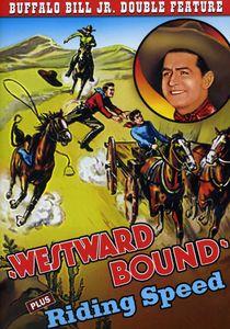 Westward Bound /  Riding Speed