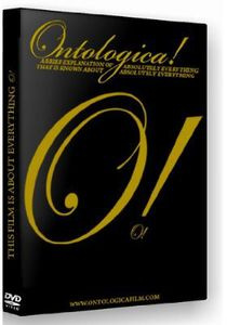 Ontologica: Brief Explanation of Absolutely Everyt