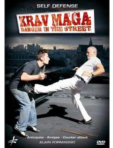 Krav Maga: Danger in the Street /  Self Defense