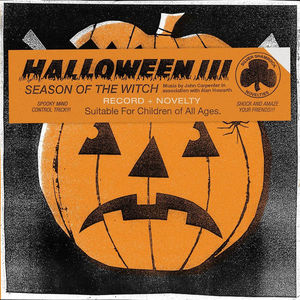Halloween III: Season of the Witch (Original Motion Picture Score)
