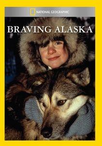 Braving Alaska