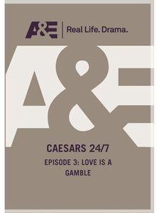 Caesars 24 /  7: Love Is a Gamble