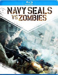 Navy Seals Vs. Zombies