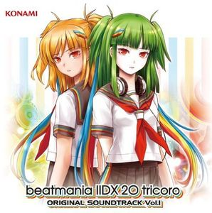 Beatmania 2DX 20 Tricoro Vol.1 (Original Soundtrack) [Import]