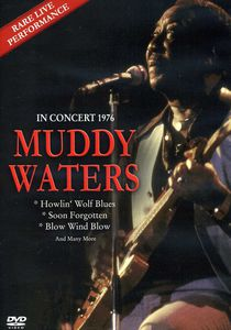 Muddy Waters: In Concert 1976