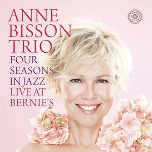 Four Seasons In Jazz: Live At Bernie's , Anne Bisson