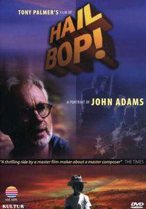 Hail Bop: A Portrait of John Adams