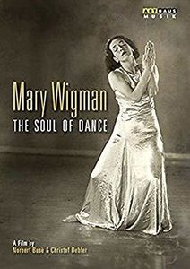 Mary Wigman-Soul of Dance