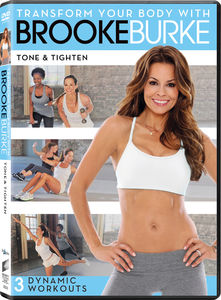 Transform You Body With Brooke Burke: Ton and Tighten