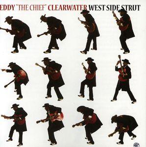West Side Strut , Eddy Clearwater