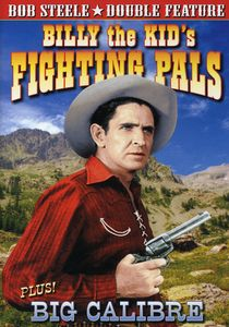 Billy the Kid's Fighting Pals /  Big Calibre