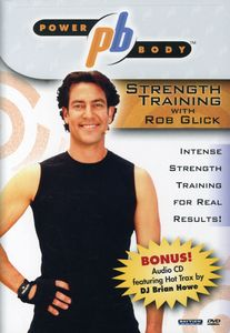 Power Body: Strength Training With Rob Glick