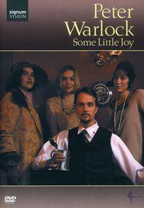 Peter Warlock: Some Little Joy