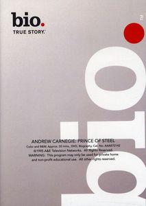 Biography - Andrew Carnegie: Prince of Steel