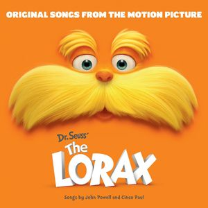 Dr. Seuss' The Lorax (Original Songs From the Motion Picture)