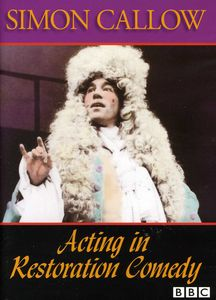 Acting in Restoration Comedy: Simon Callow