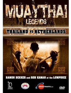 Muay Thai Legends: Thailand Vs Netherlands With Several Champions