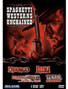 Spaghetti Westerns Unchained