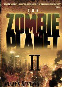 Zombie Planet II- Adams Revenge