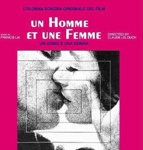 Un Homme Et Une Femme (A Man and a Woman) (Original Soundtrack) [Import]