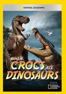 When Crocs Ate Dinosaurs