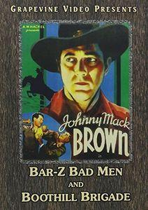 Bar-Z Bad Men (1937) /  Boothill Brigade (1937)