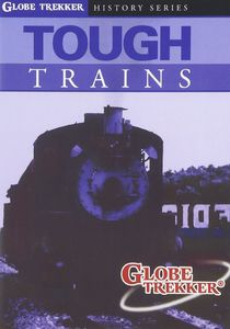 Globe Trekker: Tough Trains