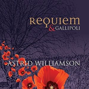 Requiem & Gallipoli [Import] , Astrid Williamson