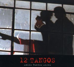 12 Tangos Ad /  Various