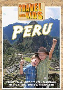 Travel With Kids - Peru
