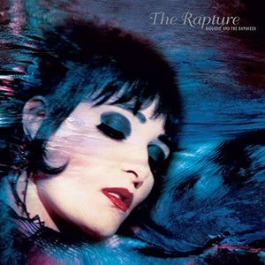Rapture , Siouxsie & Banshees