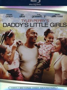 Tyler Perry's Daddy's Little Girls
