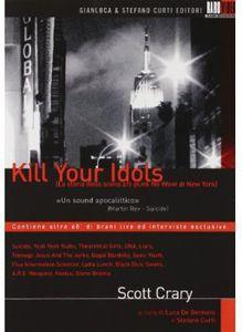Kill Your Idols [Import]