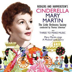 Cinderella/ Three To Make Music