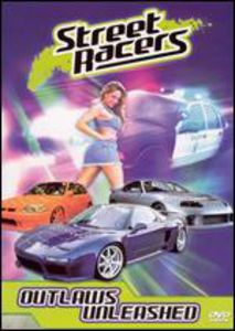 Street Racers: Outlaws Unleashed