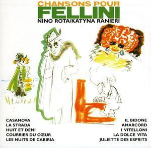 Chansons Pour Fellini [Import]