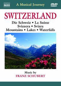 Musical Journey: Switzerland - Die Schweiz